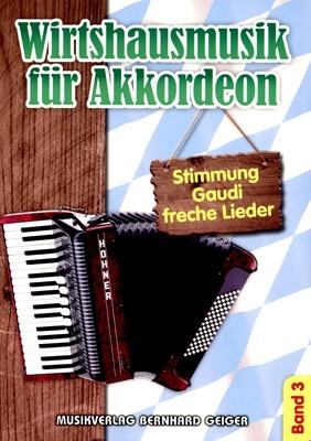 Musikverlag Geiger Wirtshausmusik für Akkordeon 3